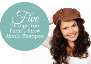 Five things you should know about shampoo