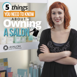 5 Things you need to know about owning a salon