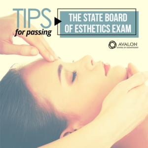 Tips for Passing the State Board of Esthetics Exam in Utah, Arizona and California