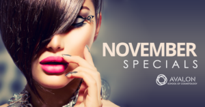 November Specials at the Avalon School of Cosmetology