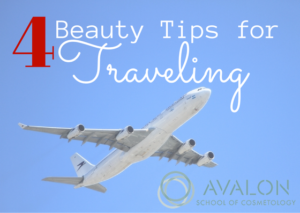 4 beauty tips for traveling