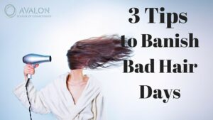 Three tips to banish bad hair days