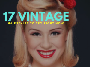 17 Vintage Hairstyles to Try Right Now