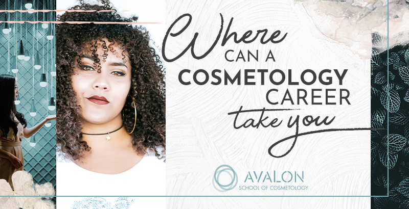 Where can a cosmetology career take you?